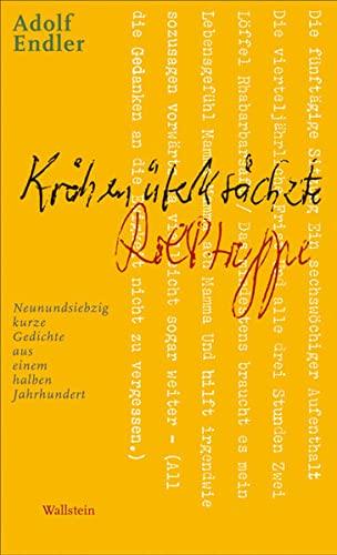 9783835301658: Krähenüberkrächzte Rolltreppe: Neunundsiebzig kurze Gedichte aus einem halben Jahrhundert