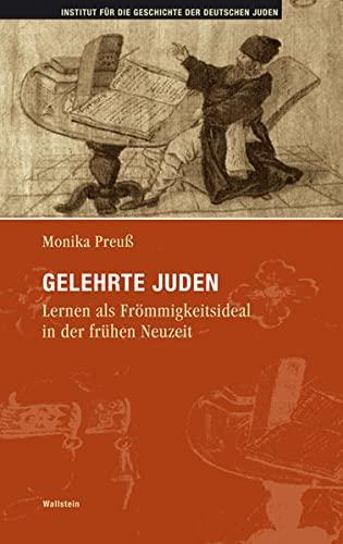 9783835301832: Gelehrte Juden: Lernen als Frömmigkeitsideal in der frühen Neuzeit
