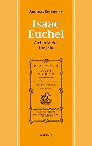 9783835302006: Isaac Euchel - Architekt der Haskala