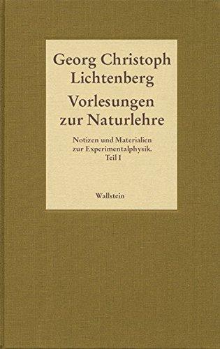 Gesammelte Schriften - Historisch-kritische und kommentierte Ausgabe 03. Vorlesungen zur Naturlehre...