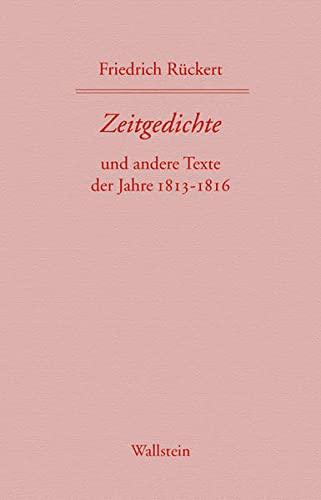 Friedrich Rückerts Werke. Historisch-kritische Ausgabe. Schweinfurter Edition / ...