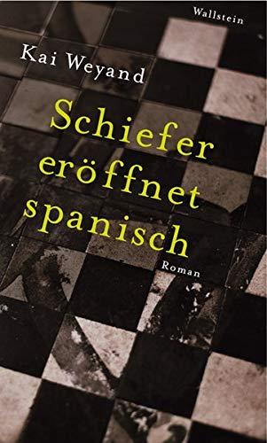 9783835303188: Schiefer eröffnet spanisch