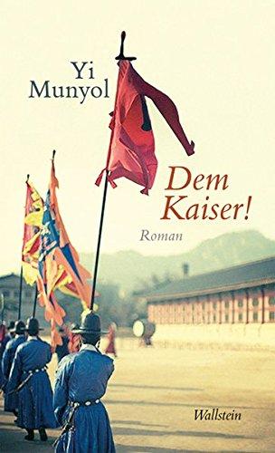 9783835303621: Dem Kaiser!