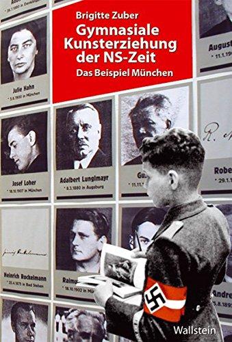 Gymnasiale Kunsterziehung der NS-Zeit: Brigitte Zuber