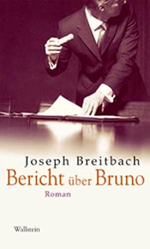9783835304949: Bericht über Bruno