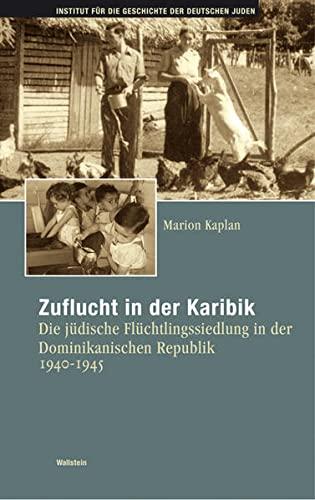 9783835305113: Zuflucht in der Karibik: Die jüdische Flüchtlingssiedlung in Sosúa. 1940-1945