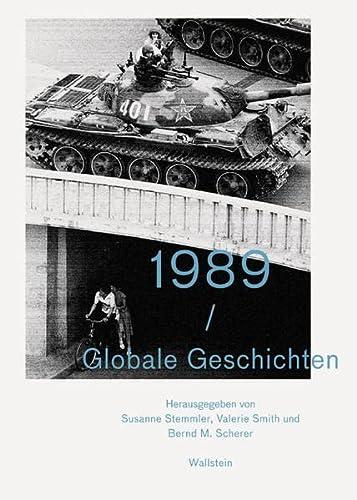 9783835305571: 1989 - Globale Geschichten