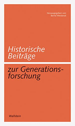 9783835305700: Historische Beitr�ge zur Generationsforschung