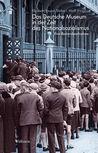 9783835305960: Das Deutsche Museum im Nationalsozialismus: Eine Bestandsaufnahme