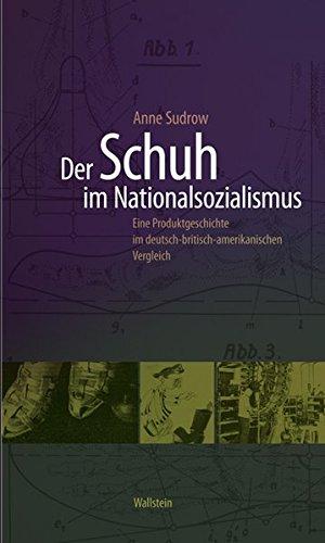 Der Schuh im Nationalsozialismus: Anne Sudrow