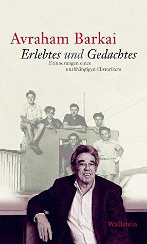 9783835309029: Erlebtes und Gedachtes: Erinnerungen eines unabhängigen Historikers