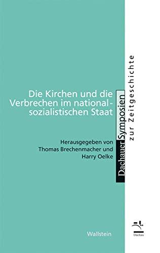 9783835309357: Die Kirchen und die Verbrechen im nationalsozialistischen Staat