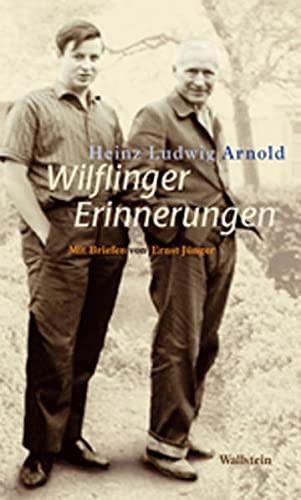 9783835310704: Wilflinger Erinnerungen: Mit Briefen von Ernst J�nger