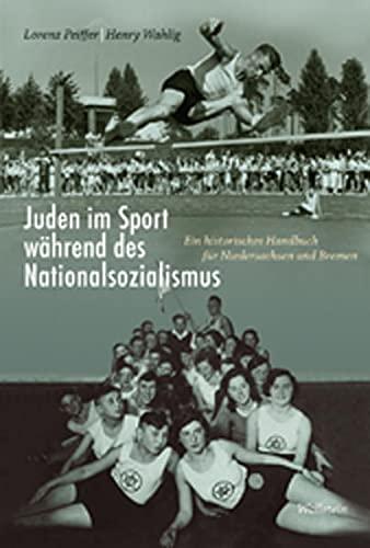 9783835310834: Juden im Sport während des Nationalsozialismus: Ein historisches Handbuch für Niedersachsen und Bremen