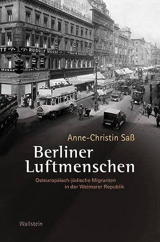 9783835310841: Berliner Luftmenschen: Osteurop�isch-j�dische Migranten in der Weimarer Republik
