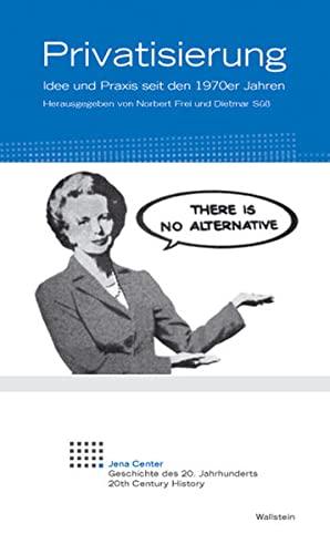 9783835310865: Privatisierung: Idee und Praxis seit den 1970er Jahren