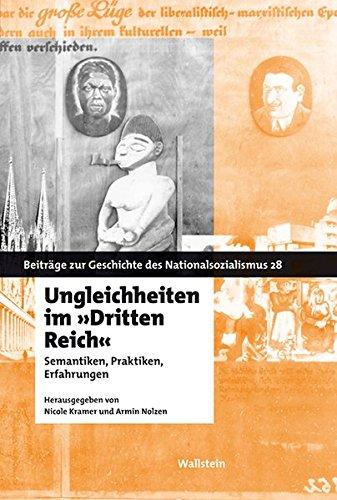 9783835311138: Ungleichheiten im »Dritten Reich«: Semantiken, Praktiken, Erfahrungen