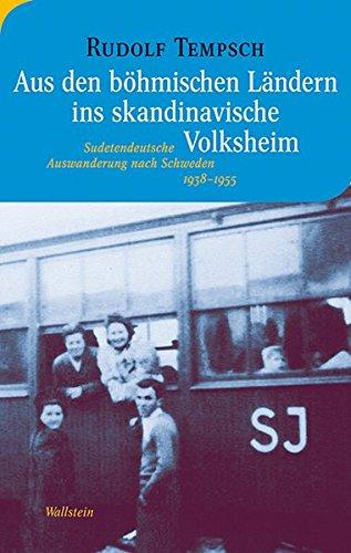9783835312265: Aus den böhmischen Ländern ins skandinavische Volksheim: Sudetendeutsche Auswanderung nach Schweden 1938-1955