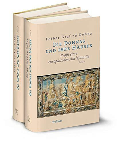 9783835312371: Die Dohnas und ihre Häuser: Profil einer europäischen Adelsfamilie
