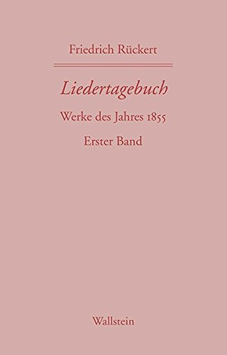 Liedertagebuch X: Friedrich R�ckert