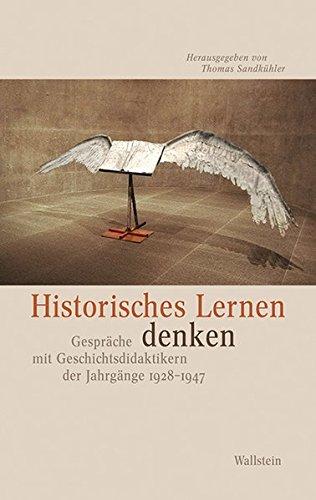 Historisches Lernen denken: Thomas Sandk�hler