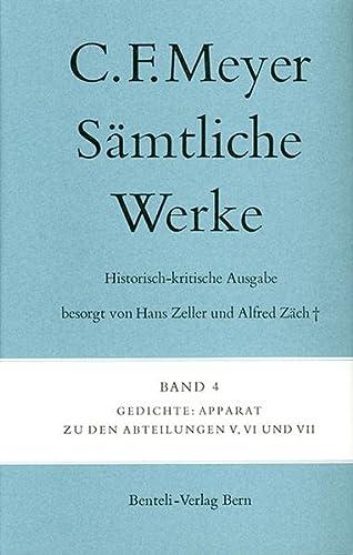 Sämtliche Werke. Historisch-kritische Ausgabe 04. Gedichte: Conrad Ferdinand Meyer