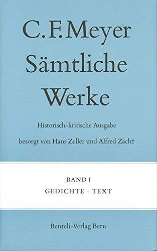 Sämtliche Werke. Historisch-kritische Ausgabe komplett: Conrad Ferdinand Meyer