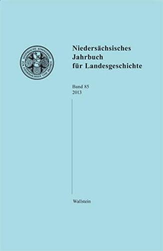 9783835315013: Niedersächsisches Jahrbuch für Landesgeschichte. Bd.85/2013