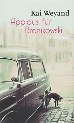 9783835316041: Applaus für Bronikowski