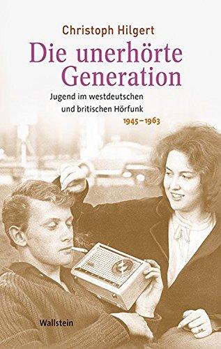 9783835317024: Die unerhörte Generation