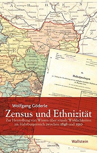 9783835317321: Zensus und Ethnizität: Zur Herstellung von Wissen über soziale Wirklichkeiten im Habsburgerreich zwischen 1848 und 1910