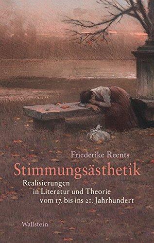 9783835317628: Stimmungsästhetik: Realisierungen in Literatur und Theorie vom 17. bis ins 21. Jahrhundert