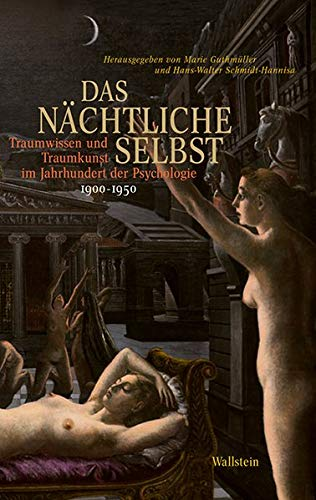 Das nächtliche Selbst: Marie Guthmüller