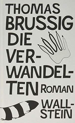 Die Verwandelten - Thomas Brussig
