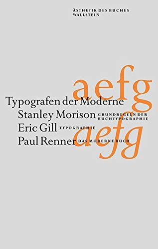 Typografen der Moderne : Stanley Morison -: Stanley Morison