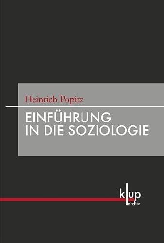 Einführung in die Soziologie (Hardback): Heinrich Popitz