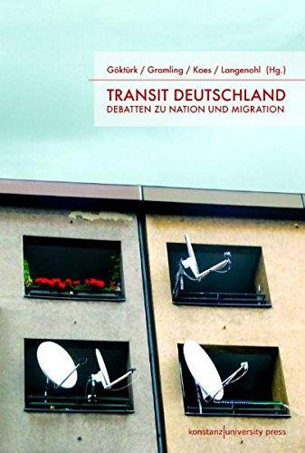Transit Deutschland: Debatten zu Nation und Migration (Paperback)