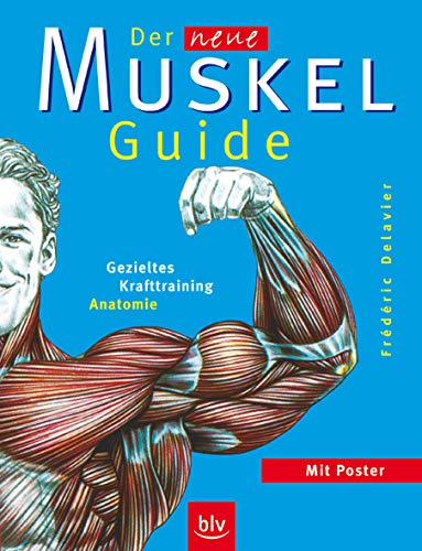 9783835400146: Der neue Muskel-Guide: Gezieltes Krafttraining - Anatomie