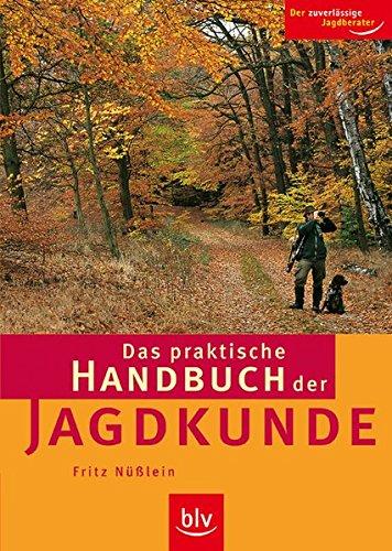 9783835400207: Das praktische Handbuch der Jagdkunde