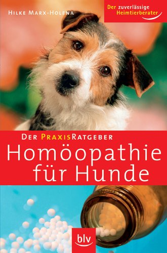 9783835400887: Der Praxis-Ratgeber - Hom+â-¦opathie f+â-+r Hunde