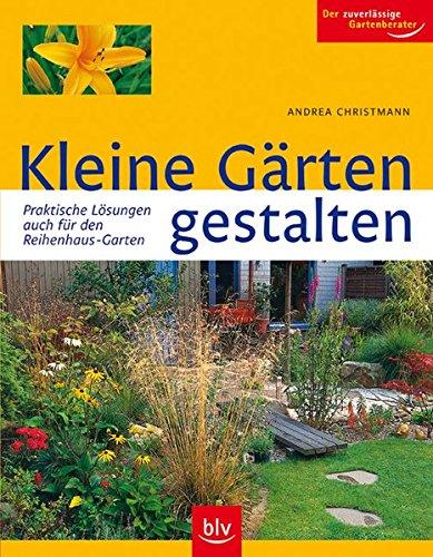 9783835400948: Kleine Gärten gestalten