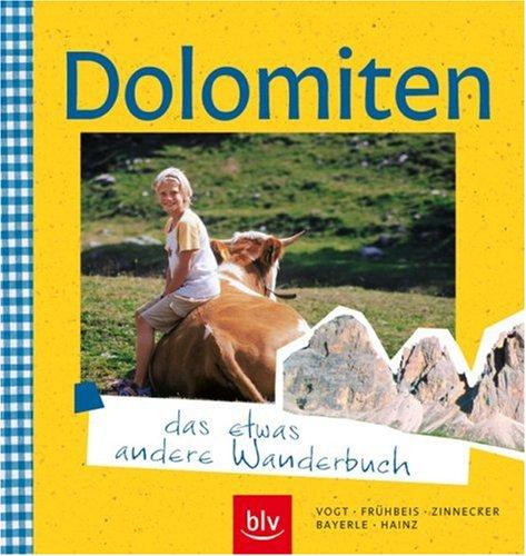 9783835401037: Dolomiten - das etwas andere Wanderbuch