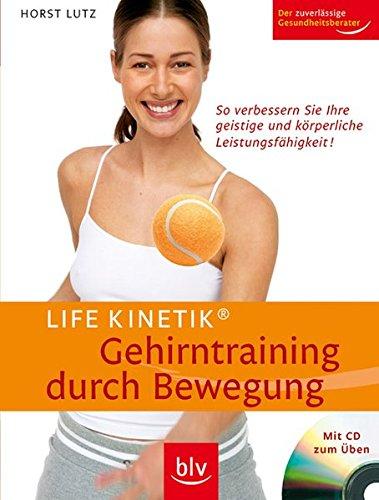 9783835401242: Life Kinetik® - Gehirntraining durch Bewegung - mit CD zum Üben