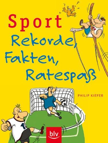 9783835402317: Sport - Rekorde, Fakten, Ratespa�