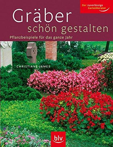 9783835402447: Gräber schön gestalten: Pflanzbeispiele für das ganze Jahr