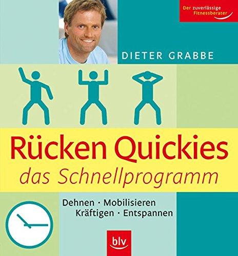 9783835403086: Rücken Quickies - das Schnellprogramm: Dehnen - Mobilisieren - Kräftigen - Entspannen