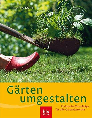 9783835403239: Gärten umgestalten: Praktische Vorschläge für alle Gartenbereiche