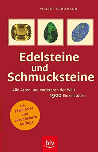 9783835404083: Edelsteine und Schmucksteine: Alle Arten und Varietäten der Welt 1900 Einzelstücke