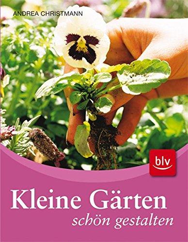 9783835404595: Kleine Gärten schön gestalten
