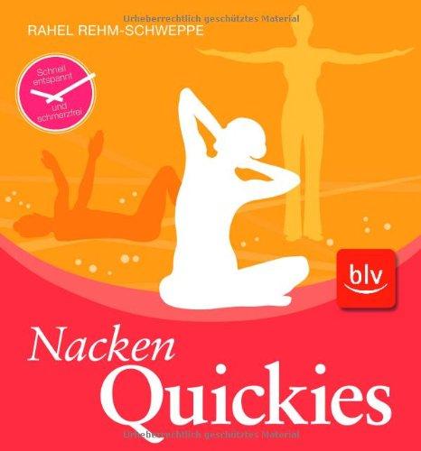 9783835405226: Nacken-Quickies: Schnell entspannt und schmerzfrei